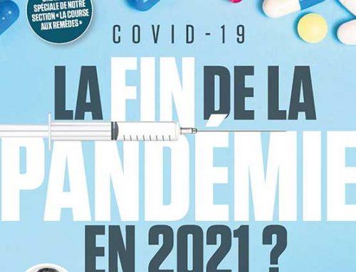 La course aux remèdes: COVID-19, la fin de la pandémie en 2021 ?